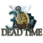 3 Cards to Dead Time spel