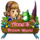 Anne's Dream World spel