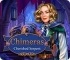 Chimeras: Cherished Serpent spel