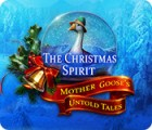 The Christmas Spirit: Mother Goose's Untold Tales spel