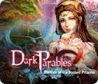 Dark Parables: Portrait of the Stained Princess spel