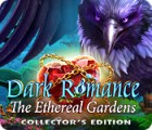 Dark Romance: The Ethereal Gardens Collector's Edition spel