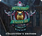 Detectives United III: Timeless Voyage Collector's Edition spel