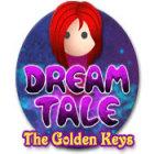 Dream Tale: The Golden Keys spel