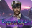 Edge of Reality: Mark of Fate spel