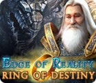 Edge of Reality: Ring of Destiny spel