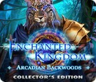 Enchanted Kingdom: Arcadian Backwoods Collector's Edition spel