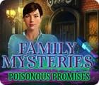 Family Mysteries: Poisonous Promises spel