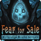 Fear for Sale: Mysteriet på McInroy herrgård spel