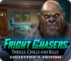Fright Chasers: Thrills, Chills and Kills Collector's Edition spel