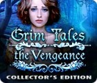 Grim Tales: The Vengeance Collector's Edition spel
