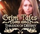 Grim Tales: Threads of Destiny spel