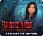 Haunted Manor: Remembrance Collector's Edition spel