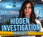Hidden Investigation: Who Did It? spel