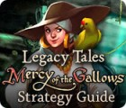 Legacy Tales: Mercy of the Gallows Strategy Guide spel
