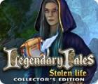 Legendary Tales: Stolen Life Collector's Edition spel
