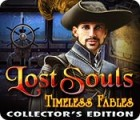 Lost Souls: Timeless Fables Collector's Edition spel