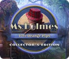 Ms. Holmes: Five Orange Pips Collector's Edition spel