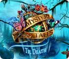 Mystery Tales: Til Death spel
