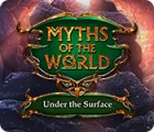Myths of the World: Under the Surface spel