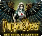 PuppetShow: Her Cruel Collection spel