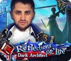Reflections of Life: Dark Architect spel