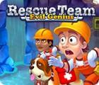 Rescue Team: Evil Genius spel