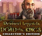 Revived Legends: Road of the Kings Collector's Edition spel
