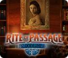 Rite of Passage: Bloodlines spel