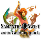 Samantha Swift and the Golden Touch spel