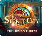Secret City: The Human Threat spel