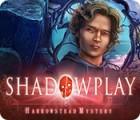 Shadowplay: Harrowstead Mystery spel