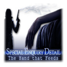 Special Enquiry Detail: The Hand that Feeds spel