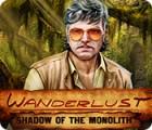 Wanderlust: Shadow of the Monolith spel