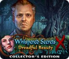 Whispered Secrets: Dreadful Beauty Collector's Edition spel